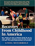 Recovery from Childhood in America, Meyerholz, Linda, 097127052X