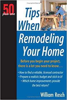 Book 50 Plus One Tips When Remodeling Your Home (50 Plus One)