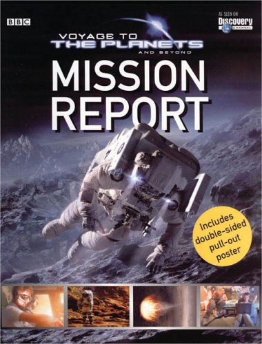 Download Voyage to the Planets and Beyond: Mission Report PDF
