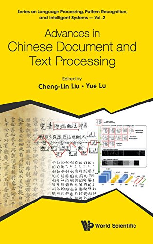 Advances in Chinese Document and Text Processing (Series on Language Processing, Pattern Recognition, and Intelligent Systems) by World Scientific Publishing Co