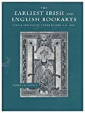 img - for The Earliest Irish and English Bookarts: Visual and Poetic Forms Before A.D. 1000 (Middle Ages Series) book / textbook / text book