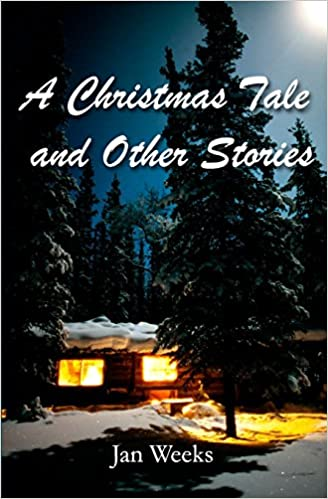 A Christmas Tale: And Other Stories