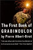 The First Book of Grabinoulor (French Literature Series), Pierre Albert-Birot, 156478245X
