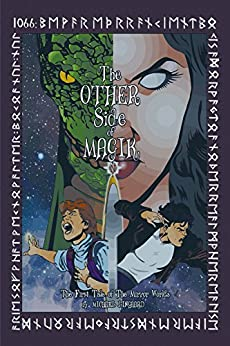 The Other Side of Magik: The First Tale of The Mirror Worlds by [Lingaard, Michael ]