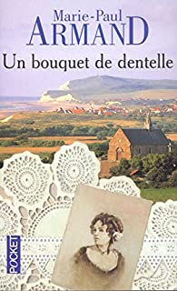 Un bouquet de dentelle, Armand, Marie-Paul