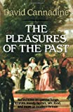Pleasures of the Past, David Cannadine, 0393307492
