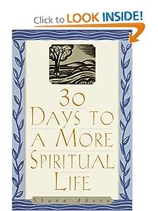 30 Days to a More Spiritual Life Shana Aborn