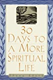 30 Days to a More Spiritual Life, Shana Aborn, 0385497857