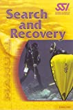 SSI Search and Recovery Student Manual, SSI Scuba Schools International, 1880229986