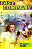 Fast Company, D. James Smith and Dorling Kindersley Publishing Staff, 0789426250