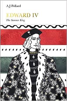 Edward IV (Penguin Monarchs): The Summer King