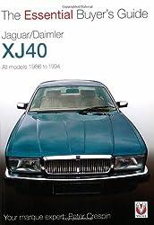Jaguar XJ40 (Essential Buyer's Guide Series)
