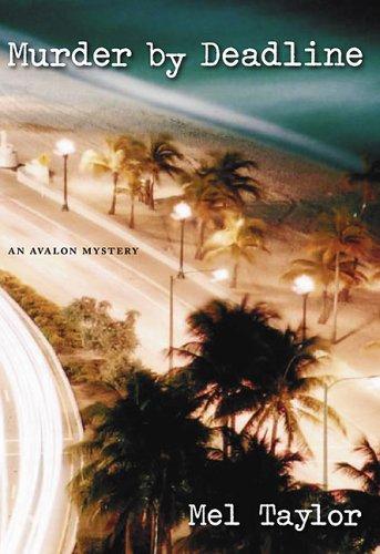 Murder by Deadline (Avalon Mystery)