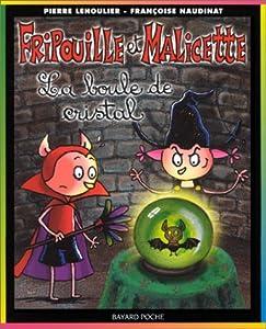 """Afficher """"Fripouille et Malicette n° 2 La Boule de cristal"""""""