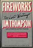 Fireworks, Jim Thompson, 1556110677