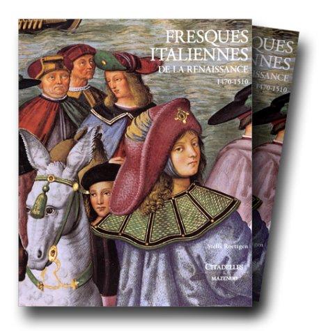 Fresques italiennes de la Renaissance, tome 2, 1470-1510
