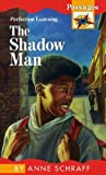 The Shadow Man, Anne Schraff, 0780710312