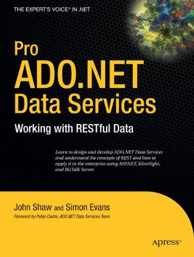 Pro ADO.NET Data Services: Working with RESTful Data (Expert's Voice in .NET) by Brand: Apress