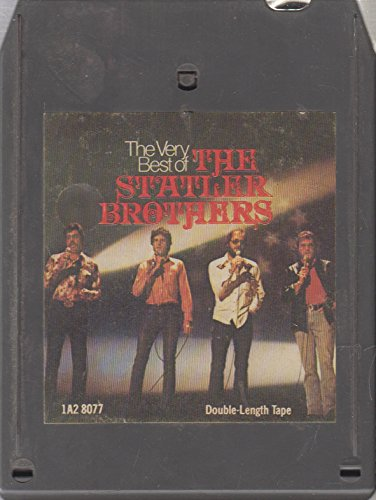 The Statler Brothers: The Very Best of the Statler Brothers - 8 Track Tape (The Very Best Of The Statler Brothers)