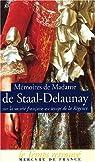 Mémoires de Madame de Staal-Delaunay sur la société française au temps de la Régence par Staal-Delaunay