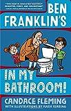 Ben Franklin's In My Bathroom