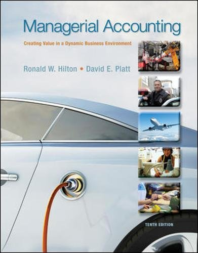 Managerial Accounting  Creating Value In A Dynamic Business Environment  10Th Edition