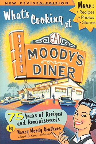 What's Cooking at Moody's Diner by Nancy Genthner