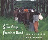 From Slave Ship to Freedom Road, Julius Lester, 0803718934