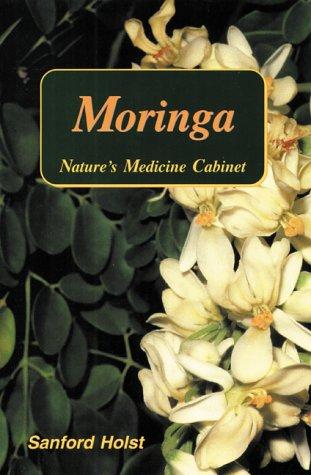Moringa Natures Medicine Sanford Holst product image