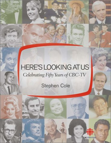 Download Here's Looking at Us: Celebrating 50 Years of CBC TV ebook