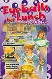 Eyeballs for Lunch, Margaret Ragz, 0671758829