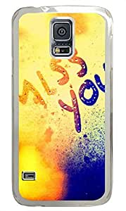 most protective Samsung Galaxy S5 cover I Miss You Quotess PC Transparent Custom Samsung Galaxy S5 Case Cover