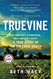 #10: Truevine: Two Brothers, a Kidnapping, and a Mother's Quest: A True Story of the Jim Crow South