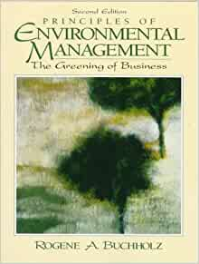 Principles of Environmental Management: The Greening of ...