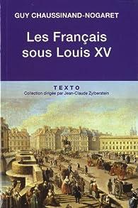 Les Français sous Louis XV par Guy Chaussinand-Nogaret