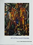 Art of the Avant-Gardes (Art of the Twentieth Century), , 0300101414