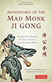 img - for Adventures of the Mad Monk Ji Gong: The Drunken Wisdom of China's Famous Chan Buddhist Monk book / textbook / text book