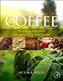 Coffee in Health and Disease Prevention, , 0124095178