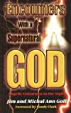 Encounter with a Supernatural God, Michael Goll, 1560431997