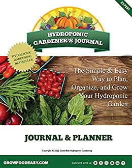 Hydroponic Gardening Journal by [Cool, William]