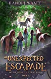 An Unexpected Escapade (Myth Coast Adventures Book 2)