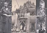 img - for Guelph: Perspectives on a century of change, 1900-2000 book / textbook / text book