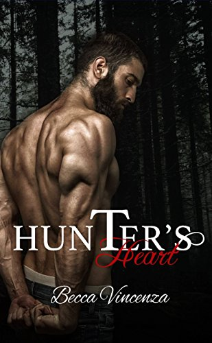 Hunter's Heart by [Vincenza, Becca ]