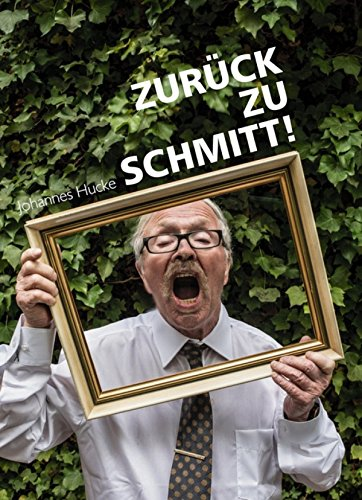 Zurück zu Schmitt! (German Edition) - Adi Dress
