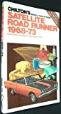 Chilton's Repair and Tune-Up Guide for Satellite Road Runner, 1968-1973
