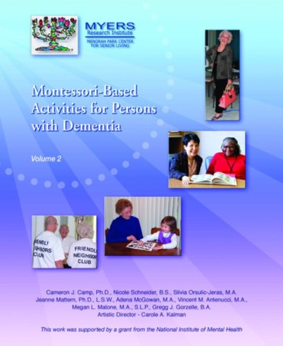 Montessori Based Activities for Persons, Vol.II by Menorah Park Center for Senior Living