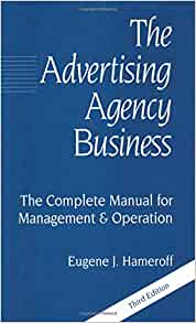The advertising agency business the complete manual for management the advertising agency business the complete manual for management operation eugene j hameroff 9780844231693 amazon books malvernweather Gallery