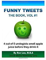 Funny Tweets The Book Vol. #1