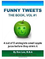 Funny Tweets The Book Vol. #1