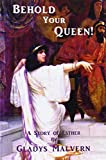 Book Cover for Behold Your Queen!: A Story of Esther